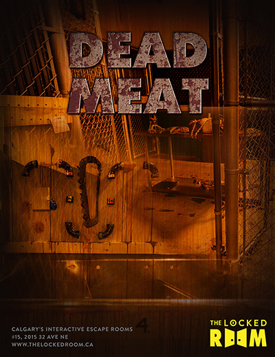 Poster for the Dead Meat Locked Room Located at the Calgary NE Branch