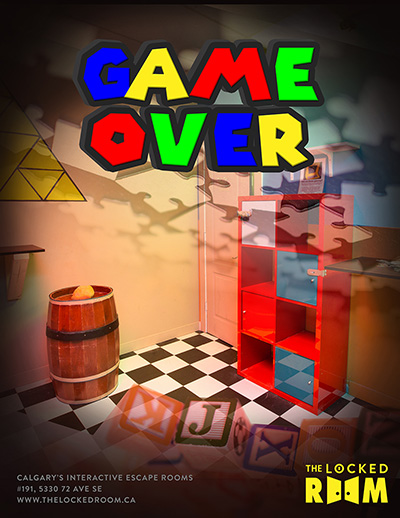 Poster for the Game Over Locked Room Located at the Calgary NE Branch