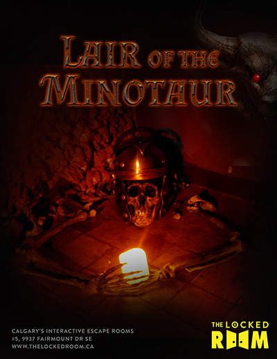 Poster for the Lair of the Minotaur Locked Room Located at the Calgary Southland Branch