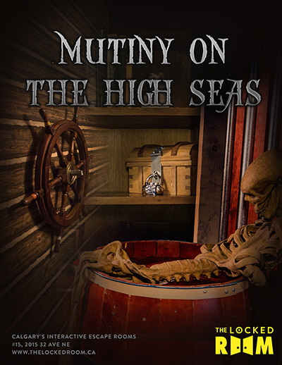 Poster for the Mutiny on The High Seas Locked Room Located at the Calgary NE Branch