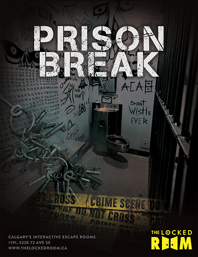 Poster for the Prison Break Locked Room Located at the Calgary SE Branch