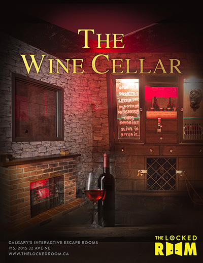 Poster for The Wine Cellar Locked Room Located at the Calgary NE Branch